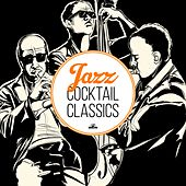 Jazz Cocktail Classics by Various Artists