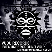 Vudu Records Ibiza Underground Vol.1 by Various Artists