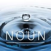 Noun, Vol. 3 by Various Artists