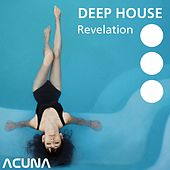 Deep House Revelation by Various Artists