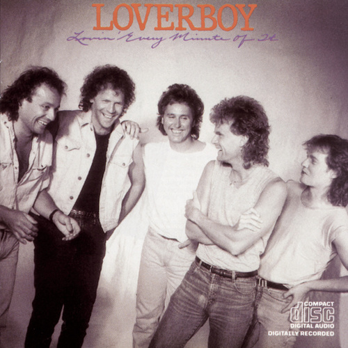 Lovin' Every Minute of It by Loverboy