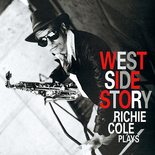 West Side Story by Richie Cole