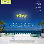 Hotel Es Vive by Various Artists