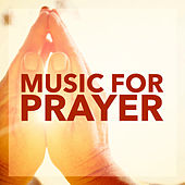 Music For Prayer by Various Artists