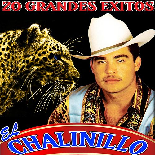 20 Grandes Exitos by El Chalinillo