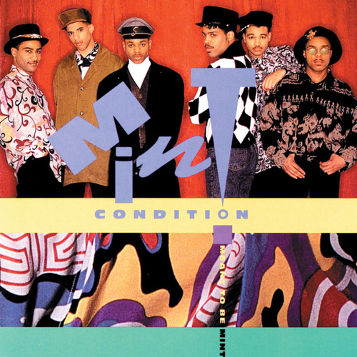 Meant To Be Mint by Mint Condition