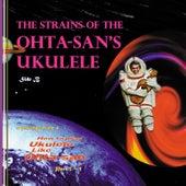 The Strains of the Ohta-san's Ukulele SIDE B by Herb Ohta