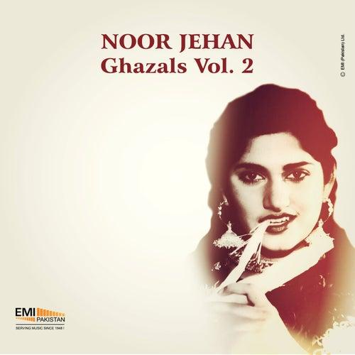 Noor Jehan Ghazals, Vol. 2 by Noor Jehan