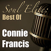Soul Elite: Best Of Connie Francis by Connie Francis