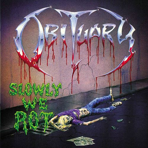 Slowly We Rot by Obituary