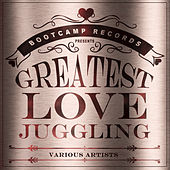 The Greatest Love Juggling by Various Artists