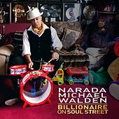Billionaire On Soul Street - Single by Narada Michael Walden