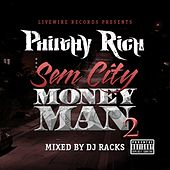 SemCity MoneyMan 2 by Philthy Rich