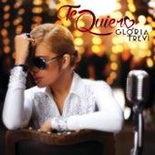 Te Quiero by Gloria Trevi
