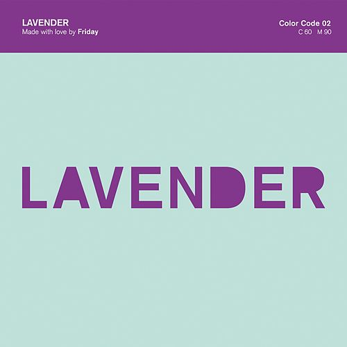 Lavender by Friday