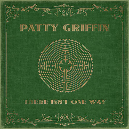 There Isn't One Way by Patty Griffin