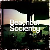 Beachbar Society, Vol. 2 (Sunset Beachbar Tunes) by Various Artists