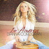 In America by Dianna Corcoran