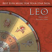 Best Ever Music for Your Star Sign: Leo by Global Journey