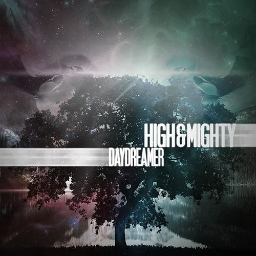 Daydreamer by High & Mighty