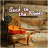 Back to the Roots - Best of International Folk Music by Various Artists