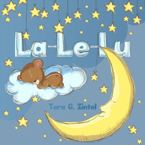 La-Le-Lu by Tara G. Zintel