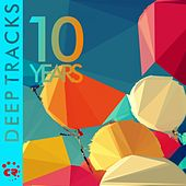 10 Years (Deep Tracks) by Various Artists