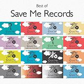Best of Save Me Records by Various Artists