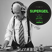 Supergeil, Vol. 05 by Various Artists