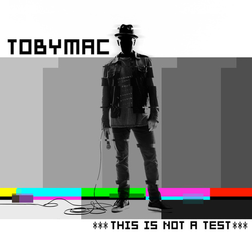 This Is Not A Test by TobyMac