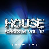 House Kingdom, Vol. 12 by Various Artists