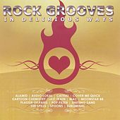 Rock Grooves in Delirious Ways by Various Artists