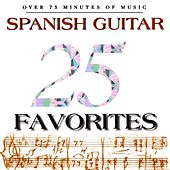 25 Spanish Guitar Favorites by Various Artists