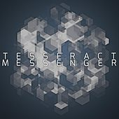 Messenger by TesseracT
