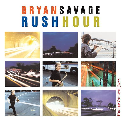Rush Hour by Bryan Savage