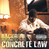 Concrete Law by Backbone (with Slic Patna)