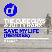 Save My Life (Remixes) by The Cube Guys