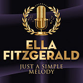 Just A Simple Melody by Ella Fitzgerald