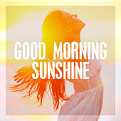 Goodmorning Sunshine von Various Artists