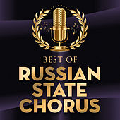 Best Of by Russian State Chorus