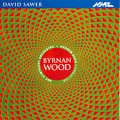 David Sawer: Byrnan Wood by BBC Symphony Orchestra