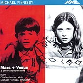 Michael Finnissy: Mars + Venus & Other Chamber Works by Various Artists