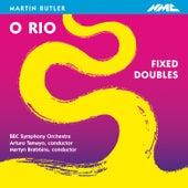 Martin Butler: O Rio & Fixed Doubles - EP by BBC Symphony Orchestra