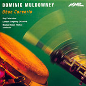 Dominic Muldowney: Oboe Concerto by Roy Carter