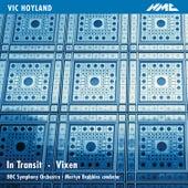 Hoyland: In Transit & Vixen by BBC Symphony Orchestra