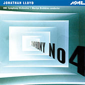 Jonathan Lloyd: Symphony No. 4 by BBC Symphony Orchestra