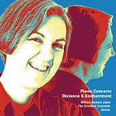 Weir: Piano Concerto, Distance and Enchantment & Other Works by Various Artists