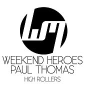 High Rollers by Weekend Heroes