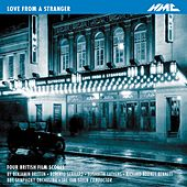 Love from a Stranger: 4 British Film Scores by BBC Symphony Orchestra