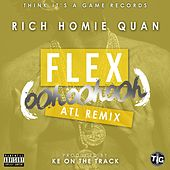 Flex (Ooh, Ooh, Ooh) [KE On The Track Remix] - Single by Rich Homie Quan